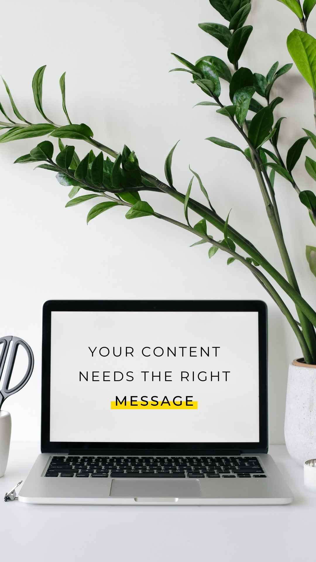 Your content needs the right message