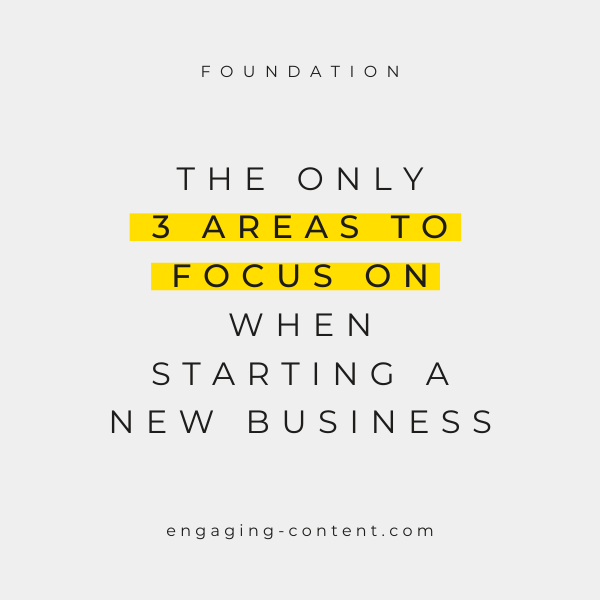 The only 3 areas to focus on when starting a business